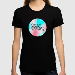 Hope for a Better World T-shirt