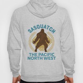 Sasquatch The Pacific North West PNW Bigfoot product Hoody
