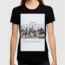 Three Day Eventing: Sport of the Brave T-shirt