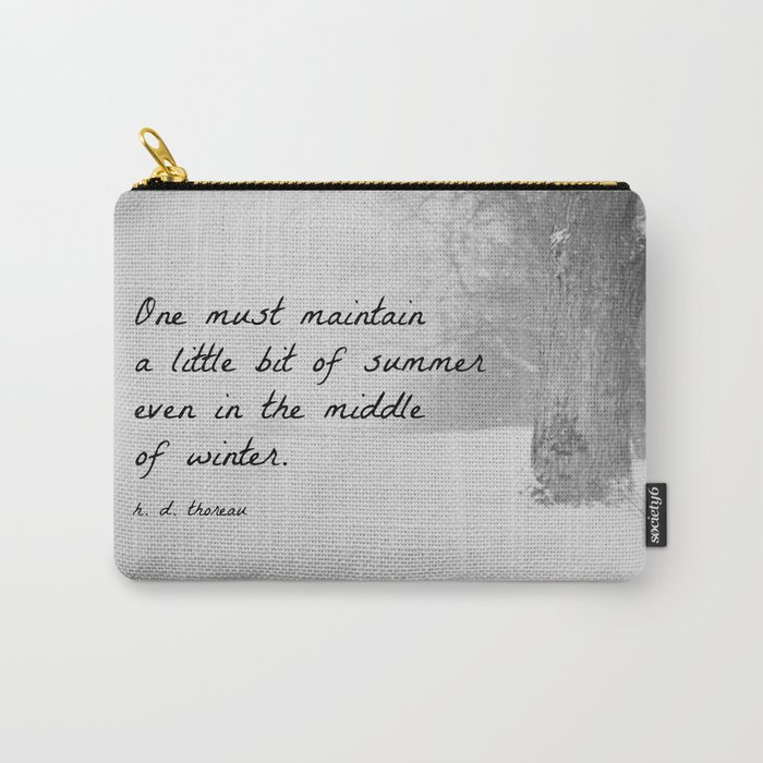Thoreau Quote Winter Carry-All Pouch