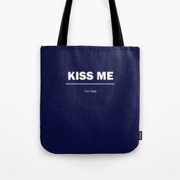 I am free. Kiss me Tote Bag