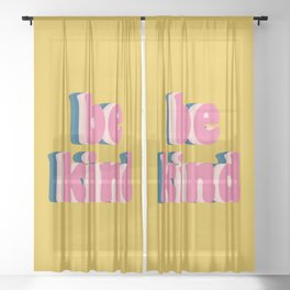 Be Kind Inspirational Anti-Bullying Typography Sheer Curtain