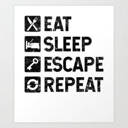 Eat Sleep Escape Repeat - Escape Room Game - Distressed design Art Print