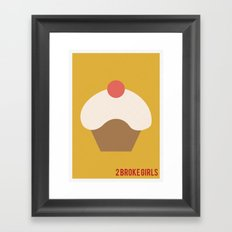 2 Broke Girls - Minimalist Framed Art Print