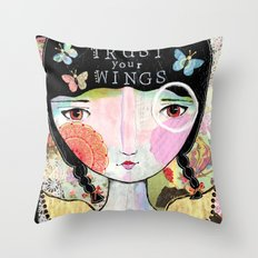 Trust Your Wings Throw Pillow