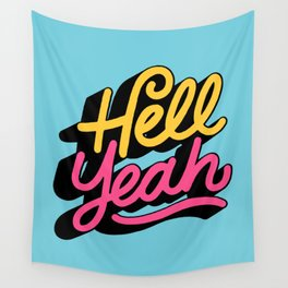 hell yeah 002 x typography Wall Tapestry