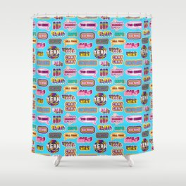 "Pattern #1 ""YOLO"", ""Slay!"", ""Hell Yeah"", ""Yas Kween"", etc. Shower Curtain"