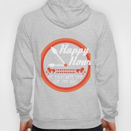 """""""Happy Hour My Favorite Time Of The Day"""" tee design. Made perfectly for party lovers like you!  Hoody"""