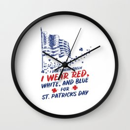Dont Wear Green St Patricks Day Funny Wall Clock