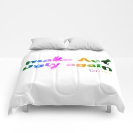 Make Art Ugly Again Comforters