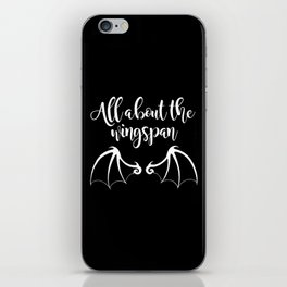 All About the Wingspan black design iPhone Skin
