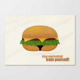 train yourself! Canvas Print