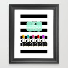 Live Colorfully Framed Art Print