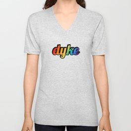 Dyke - rainbow gradient Unisex V-Neck