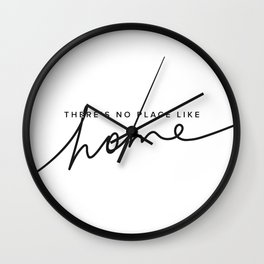 There's No Place Like Home - White Wall Clock