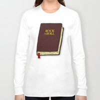 rock and roll Long Sleeve T-shirts featuring Rock & Roll Bible by Josh LaFayette