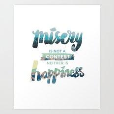 Misery x Happiness Art Print