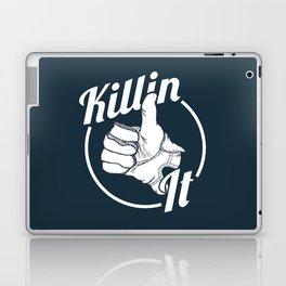 Killin It! Laptop & iPad Skin