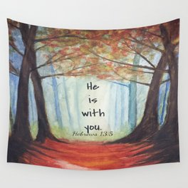 He is with you Wall Tapestry