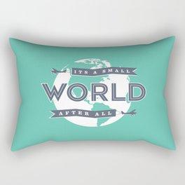 Its A Small World  Rectangular Pillow