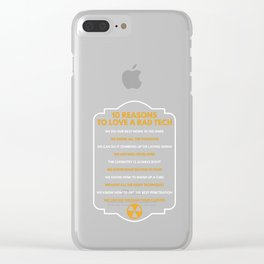 10 Reasons To Love A Rad Tech Funny Radio Technologist Doctor Specialist Gift Clear iPhone Case