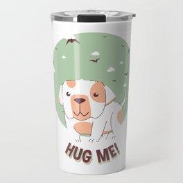 Hug Me Bulldog Puppy Travel Mug