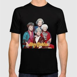 The Golden Girls - Stay Golden T-shirt