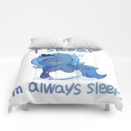 i swear i'm always sleepy Comforters