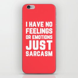 Just Sarcasm Funny Quote iPhone Skin