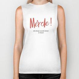 Merde - Shit always sounds better in french - funny, fun Illustration Biker Tank