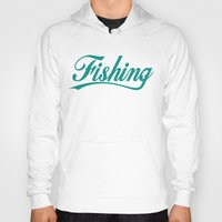 fishing Hoodies featuring Fishing by TurkeysDesign