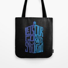Let's Go Satisfy Our Rabid Curiosity Tardis Tote Bag