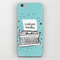 Write your own story. iPhone & iPod Skin