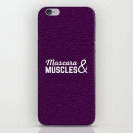 Mascara & Muscles Gym Quote iPhone Skin