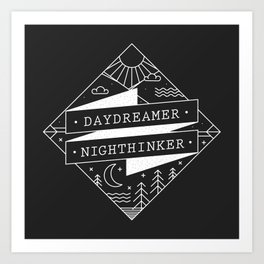 daydreamer nighthinker Art Print