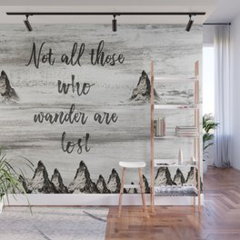 Not All Those Who Wander Are Lost-Matterhorn Swiss Alps-Typography Wall Mural