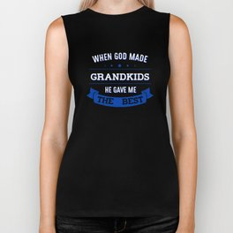When God Made Grandkids He Gave Me The Best Biker Tank