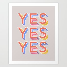YES - typography Art Print