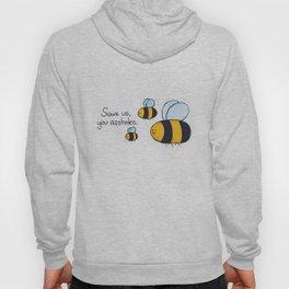 Bees!!! Hoody