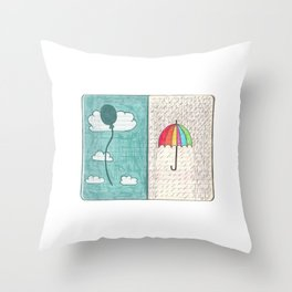 Always trust the weather Throw Pillow