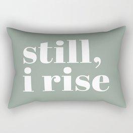 still I rise XV Rectangular Pillow