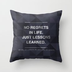 No Regrets 3 Throw Pillow