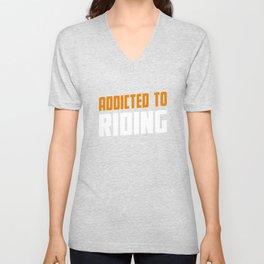 Addicted To Riding Ridning Gift Unisex V-Neck