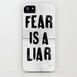 FEAR IS A LIAR iPhone Case