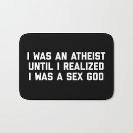 Sex God Funny Quote Bath Mat