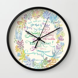 Take Heart - John 16:33 Wall Clock