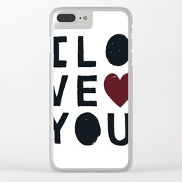 I LO VE YOU Clear iPhone Case