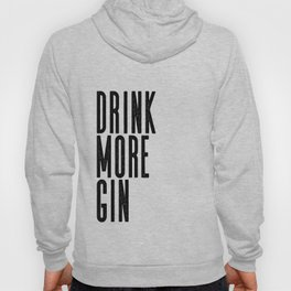 Witty Gin Marble Poster, Drink More Humour, Alcoholic Gin & Tonic Life, British Bar Humour Hoody