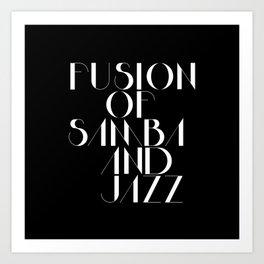 Bossa Nova - Samba & Jazz Art Print