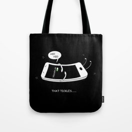 That Tickles by dana alfonso Tote Bag